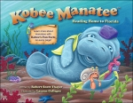 Kobee Manatee:  Heading Home to Florida (Hardcover Book)