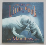 My Little Book of Manatees